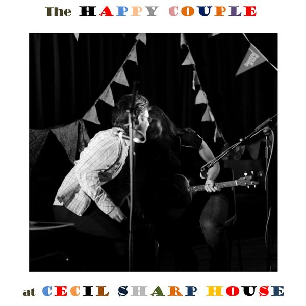 The Happy Couple at Cecil Sharp House (Live)